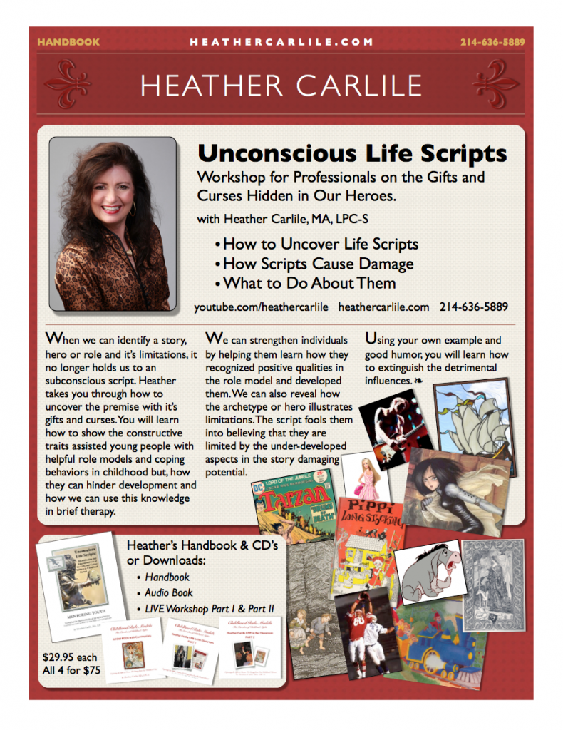 Childhood Heros and Unconscious Life Scripts Flyer
